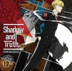 [CD]/ONE III NOTES/TVアニメ『ACCA13区監察課』OP主題歌: Shadow and Truth/LACM-14574