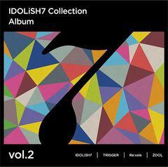 送料無料有 特典/[CD]/IDOLiSH7、TRIGGER、Re:vale、ZOOL/アイドリッシュセブン Collection Album vol.2/LACA-9817