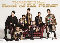 送料無料有 特典/[CD]/DA PUMP/THANX!!!!!!! Neo Best of DA PUMP [2CD+DVD盤] [初回生産限定盤]/AVCD-16909