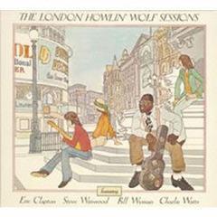 送料無料有/[CD]/ハウリン・ウルフ/ザ・ロンドン・ハウリン・ウルフ・セッションズ+3 [生産限定盤]/UICY-75961