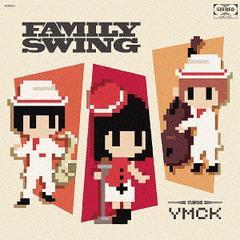 送料無料有/[CD]/YMCK/FAMILY SWING [通常盤]/NOT-13