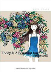 送料無料有/[書籍]楽譜 supercell 「Today Is A Beautiful Day」 (バンドスコア)/ryo/譜面監修x/NEOBK-958928