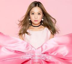 送料無料有/ポイント7%/[CD]/西野カナ/Love Collection 2 〜pink〜 [DVD付初回限定盤]/SECL-2355