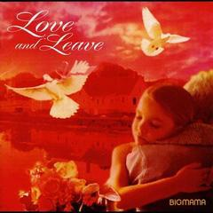送料無料有/BIGMAMA/Love and Leave/DAKRX-15