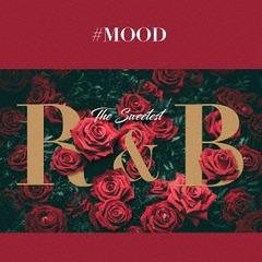 [CD]/オムニバス/#MOOD - The Sweetest R&B Collection/LEXCD-18002