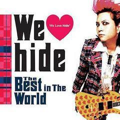 送料無料有/[CD]/hide/We Love hide〜The Best in The World〜 [通常盤]/UPCH-1709
