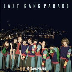 送料無料有/[CD]/GANG PARADE/LAST GANG PARADE/TPRC-216