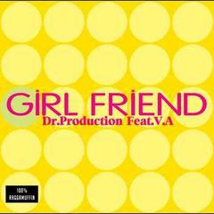 送料無料有/Dr.Production feat. V.A/Girl Friend/DAKDRCD-18