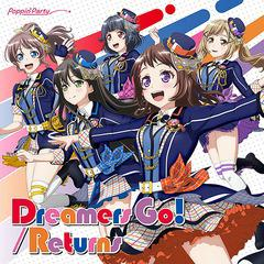 送料無料有 初回/[CD]/PoppinParty/Dreamers Go! / Returns [Blu-ray付生産限定盤]/BRMM-10190