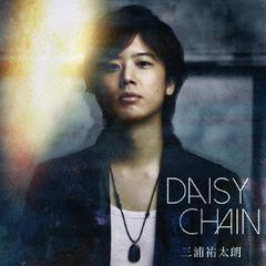 送料無料有/[CD]/三浦祐太朗/DAISY CHAIN/TRJC-1030