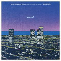 送料無料有/[CD]/DJ NOTOYA/Tokyo 1980s Victor Edition - Boogie Funk & Modern Soul from Japan/VICL-65059