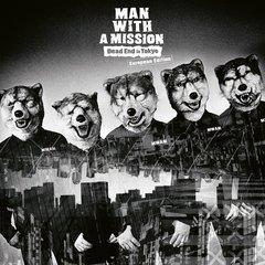 送料無料有/[CD]/[輸入盤]MAN WITH A MISSION/Dead End in Tokyo (ヨーロッパ盤) [輸入盤]/NEOIMP-13684