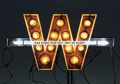 送料無料/[DVD]/AAA/AAA DOME TOUR 2017 -WAY OF GLORY- [初回生産限定]/AVZD-92603