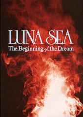 送料無料有/[書籍]LUNA SEA The Beginning of the Dream/ROCKIN'ON/NEOBK-1396391