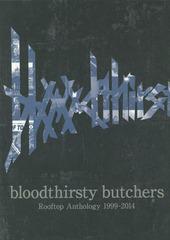 送料無料有/[書籍]/bloodthirsty butchers Rooftop Anthology 1999〜2014/ルーフトップ/NEOBK-1670096