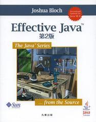 送料無料有/[書籍]/Effective Java / 原タイトル:EFFECTIVE JAVA 原著第2版の翻訳 (The Java Series)/ジョシュア・ブロック/著 柴田芳樹/
