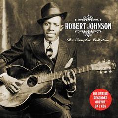 [CD]/[輸入盤]ロバート・ジョンソン/コンプリート・コレクション [2CD/輸入盤]/NEOIMP-8511
