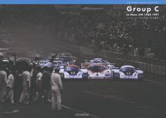 ゆうメール不可/送料無料/[書籍]/Group C Le Mans 24h 1982-1991 CAR GRAPHIC PHOTO COLLECTION/原富治雄/写真/NEOBK-1816483