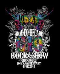 送料無料有/[Blu-ray]/GRANRODEO/GRANRODEO 10th ANNIVERSARY LIVE 2015 G10 ROCK☆SHOW -RODEO DECADE- BD/LABX-8142