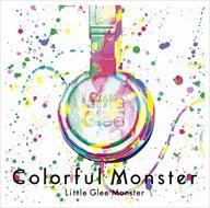 ☆【おまけ付】Colorful Monster / Little Glee Monster 【2CD】 SRCL-8964-SK