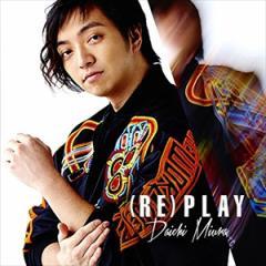 ☆【おまけ付】(RE)PLAY (MUSIC VIDEO盤) / 三浦大知 【SingleCD+DVD】 AVCD-16707-SK