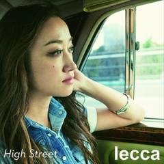 ☆【おまけ付】2017.03.01発売!High Street / lecca レッカ 【CD+DVD】 CTCR-14918-SK