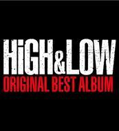 ☆【おまけ付】HiGH & LOW ORIGINAL BEST ALBUM(CD2枚組+Blu-ray+スマプラ) / V.A. 【2CD+Blu-ray】 RZCD-86122-SK