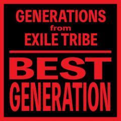 (おまけ付)BEST GENERATION (International Edition) / GENERATIONS from EXILE TRIBE (CD+DVD) RZCD-86468-SK