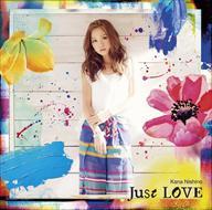 ☆【おまけ付】Just LOVE / 西野カナ 【CD】 SECL-1939-SK