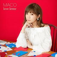 ☆【おまけ付】love letter(通常盤) / MACO まこ 【CD】 UICV-1073-SK