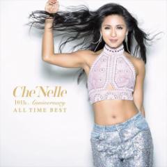 ☆【おまけ付】10th Anniversary ALL TIME BEST(初回限定スペシャルプライス盤) / シェネル CheNelle 【CD】 UICV-9263-SK