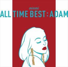☆【おまけ付】2017.03.03発売!ALL TIME BEST : ADAM / MINMI ミンミ 【CD】 UPCH-2116-SK