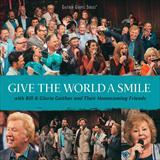 ☆【おまけ付】GIVE THE WORLD A SMILE / BILL & GLORIA GAITHER ビル&グロリア・ゲ (輸入盤CD) 0617884893729-JPT