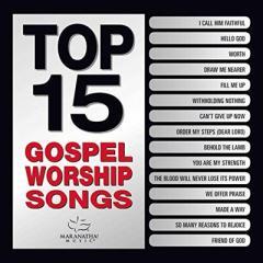 ☆【おまけ付】 TOP 15 GOSPEL WORSHIP SONGS / MARANATHA! GOSPEL マラナサ!ゴ(輸入盤) 【CD】 0738597247620-JPT