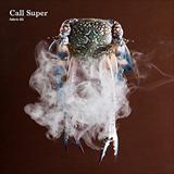 ☆【おまけ付】FABRIC 92 / CALL SUPER コール・スーパー(輸入盤) 【CD】 0802560018323-JPT