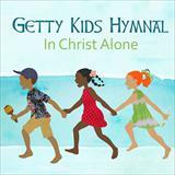 ☆【おまけ付】GETTY KIDS HYMNAL - IN CHRIST ALONE / BILL & GLORIA GAITHER (輸入盤) 【CD】 0804879583806-JPT