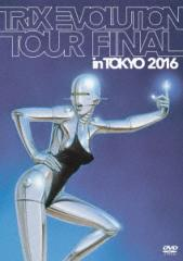 【DVD】TRIX EVOLUTION TOUR FINAL in TOKYO 2016/TRIX [KIBM-619] トリツクス