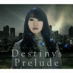 【CD】Destiny's Prelude 劇場版アニメ「魔法少女リリカルなのはReflection」主題歌/水樹奈々 [KICM-1769] ミズキ ナナ