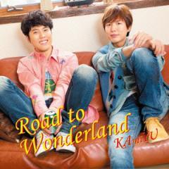 【CD】Road to Wonderland/KAmiYU [LACA-15356] カミユ(KAMIYU)
