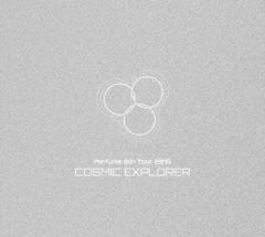 【DVD】Perfume 6th Tour 2016「COSMIC EXPLORER」(初回限定盤)/Perfume [UPBP-9009] パフユーム