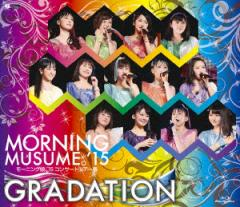 【Blu-ray】モーニング娘。'15 コンサートツアー2015春〜 GRADATION 〜(Blu-ray Disc)/モーニング娘。'15 [EPXE-5070] モーニ…