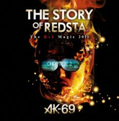 【DVD】THE STORY OF REDSTA-The Red Magic 2011-Chapter 2/AK-69 [VCBM-2004] エー・ケイ・シツクステイーナイン