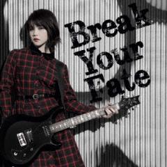 【CD】Break Your Fate(通常盤)/西沢幸奏 [VTCL-60447] ニシザワ シエナ