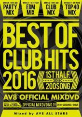 【DVD】BEST OF CLUB HITS 2016-1st half-AV8 OFFICIAL MIXDVD/AV8 ALL STARS [AME-005] エー・ブイ・エイト・オール・スターズ