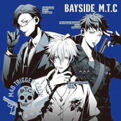 【CD】BAYSIDE M.T.C/ヨコハマ・ディビジョン「Mad Trigger Crew」 [KICM-3332] マツド・トリガー・クルー