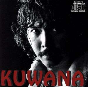 【中古】 KUWANA/桑名正博