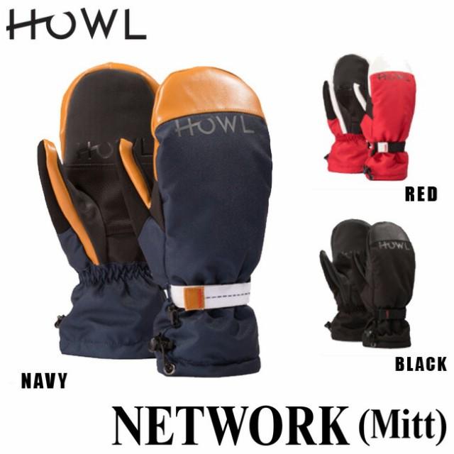 予約 18-19モデル HOWL ハウル NETWORK MITT スノ...