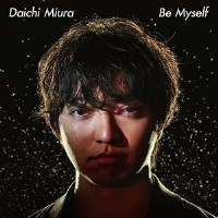 CD / 三浦大知 / Be Myself (CD+DVD) (MUSIC VIDE...
