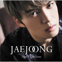 ▼ CD / ジェジュン / Sign/Your Love (CD+DVD) (...