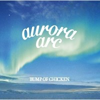 CD / BUMP OF CHICKEN / aurora arc (CD+DVD) (初...